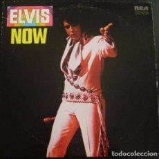Discos de vinilo: ELVIS PRESLEY – ELVIS NOW. Lote 195298671