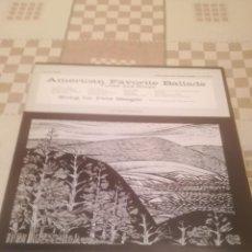 Discos de vinilo: PETE SEEGER. AMERICAN FAVORITE BALLADS. FOLKWAYS RECORDS FA 54.9230.ESPAÑA 1983.A ESTRENAR.. Lote 195301691