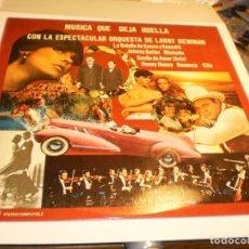 Discos de vinilo: LP MÚSICA QUE DEJA HUELLA. ORQUESTA DE LARRY NEWMAN. EDA 1977 SPAIN (PROBADO Y BIEN). Lote 195307362