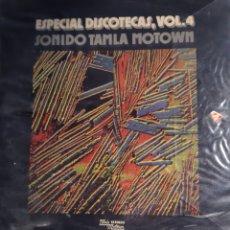 Discos de vinilo: ESPECIAL DISCOTECAS VOL 4SONIDO TAMBLA MOTOWN. Lote 195307898