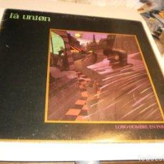 Discos de vinilo: MAXI SINGLE. LA UNIÓN. LOBO HOMBRE EN PARÍS. WEA 1984 SPAIN (PROBADO Y BIEN, BUEN ESTADO). Lote 195309195