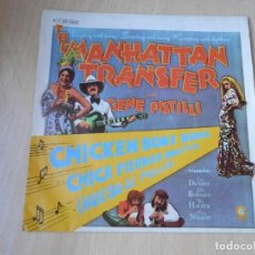 Discos de vinilo: MANHATTAN TRANSFER, THE, SG, CHICKEN BONE BONE + 1, AÑO 1977. Lote 195309771