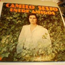 Discos de vinilo: LP CAMILO SESTO ENTRE AMIGOS. ARIOLA 1977 SPAIN CARPETA DOBLE (PROBADO Y BIEN, BUEN ESTADO). Lote 195310523