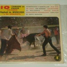 Discos de vinilo: RAPHAEL DE MONCADA Y SU ORQUESTA– 10 TANGOS ET PASOS CÉLÈBRES FRANCE - 10 PULGADAS. Lote 195312032
