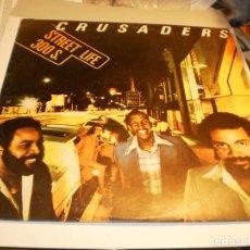 Discos de vinilo: LP CRUSADERS. STREET LIFE 300 S. MCA 1980 SPAIN CON INSERTO (PROBADO, BIEN Y SEMINUEVO). Lote 195312116