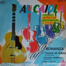 Discos de vinilo: AL CAIOLA CON SUS GUITARRAS ELECTRONICAS Y RITMO-BONANZA + 3 TEMAS - EP HISPAVOX 1961. Lote 195313198