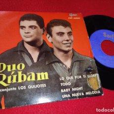 Discos de vinilo: DUO RUBAM&LOS QUIJOTES LO QUE POR TI LLORE/TODO/BABY NIGH/UNA NUEVA MELODIA EP 1961 SAEF PROMO. Lote 195317781