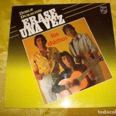 Discos de vinilo: LOS CHICHOS. ERASE UNA VEZ. PHILIPS, 1985. IMPECABLE (#) . Lote 195317898