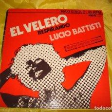 Discos de vinilo: LUCIO BATTISTI. EL VELERO / RESPIRANDO. RCA, 1976. EDC. BELGICA. MAXI-SINGLE. IMPECABLE (#). Lote 195318737
