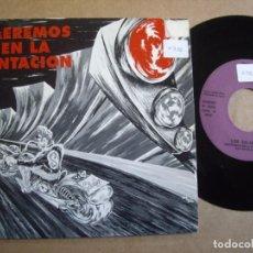 Discos de vinilo: LOS SALVAJES SG 7'' CAEREMOS EN LA TENTQACIÓN PROMOCIONAL 1 CARA BB RECORDS 1990. Lote 195320420