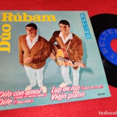 Discos de vinilo: DUO RUBAM DILO CON AMOR/DILE/LUP DE LUP/VIEJO PIANO EP 1963 BELTER. Lote 195321763