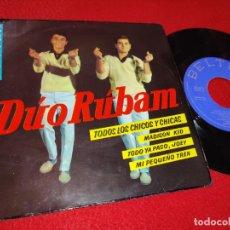 Discos de vinilo: DUO RUBAM TODOS LOS CHICOS Y CHICAS/MADISON KID/TODO YA PASO JOEY/MI PEQUEÑO TREN EP 1963 BELTER. Lote 195322346