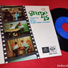 Discos de vinilo: GRUPO 15 OPERACION SOL/LLUVIA/BUS STOP/TU PADRE TU MADRE Y TU HERMANA EP 1966 REGAL. Lote 195324568