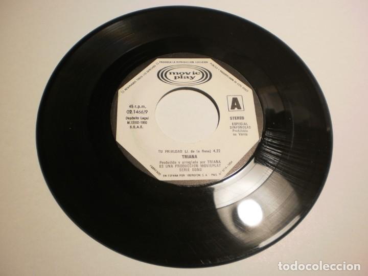 SINGLE (SÓLO EL DISCO) TRIANA. TU FRIALDAD. CAUDALOSO RÍO. MOVIE PLAY 1980 SPAIN (PROBADO Y BIEN) (Música - Discos - Singles Vinilo - Flamenco, Canción española y Cuplé)