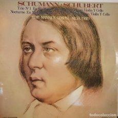 Discos de vinilo: SCHUMANN - SCHUBERT - THE MANNES - GIMPEL - SILVA TRIO - MCA RECORDS 1973. Lote 195324863