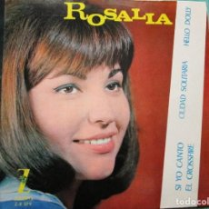 Discos de vinilo: ROSALIA - SI YO CANTO - HELLO DOLLY - CIUDAD SOLITARIA - EL CROSSFIRE - . Lote 195327290