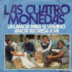 Discos de vinilo: LAS CUATRO MONEDAS - SINGLE 1971. Lote 195328275