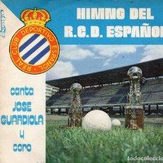 Discos de vinilo: HIMNO DEL R.C.D. ESPAÑOL CANTA JOSÉ GUARDIOLA. Lote 195328676