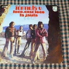 Discos de vinilo: FORMULA V – LOCO, CASI LOCO / LA JAULA, PHILIPS – 60 29 260, 1974.. Lote 195333723