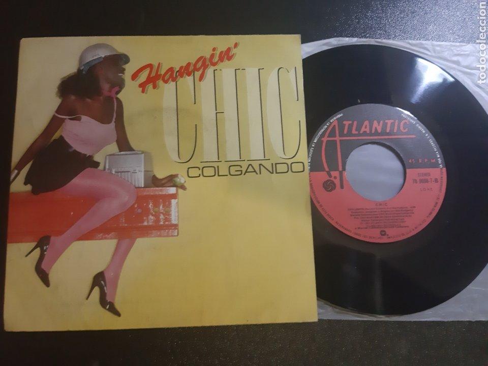 HANGIN' CHIC. COLGADOS, CHIC. 1980. ATLANTIC (Música - Discos - Singles Vinilo - Grupos Españoles de los 70 y 80)