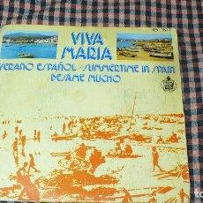 Discos de vinilo: VIVA MARIA -- VERANO ESPAÑOL / BESAME MUCHO, HISPAVOX 45- 1677.. Lote 195335235