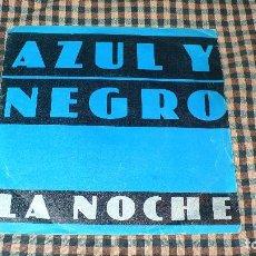 Discos de vinilo: AZUL Y NEGRO – LA NOCHE / FU-MAN-CHU (INSTRUMENTAL), MERCURY – 60 29 586, 1982.. Lote 195335886