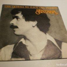 Discos de vinilo: SINGLE CARLOS SANTANA. UNA CADENA NO HACE UNA PRISIÓN. WHAM. CBS 1978 SPAIN (PROBADO Y BIEN). Lote 195339921