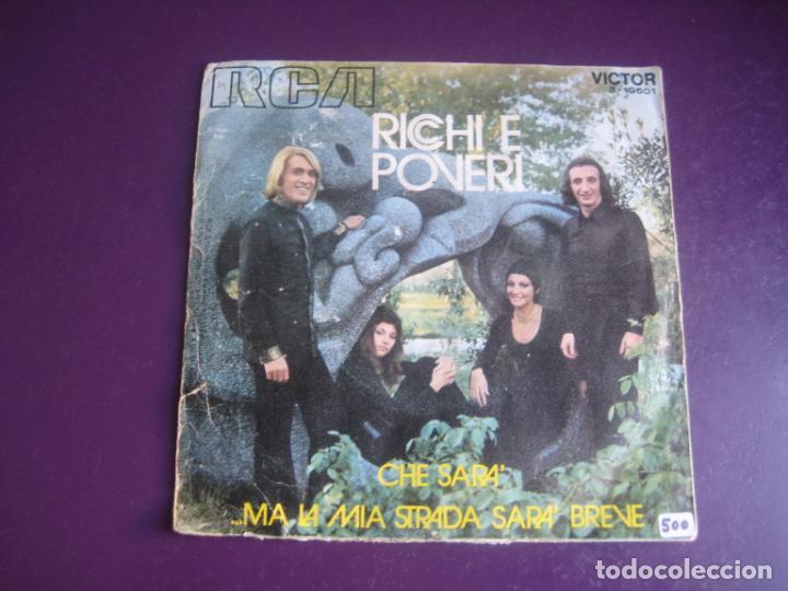 Discos de vinilo: Ricchi E Poveri Sg RCA 1971 Che Sara / Ma La Mia Strada Sara Breve - ITALIA POP 70S - - Foto 2 - 195340853