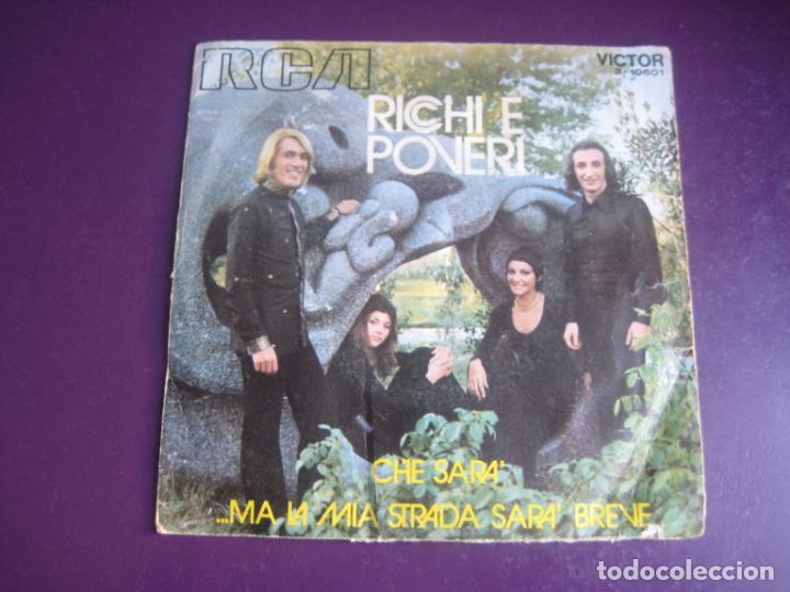 RICCHI E POVERI SG RCA 1971 CHE SARA' / MA LA MIA STRADA SARA' BREVE - ITALIA POP 70'S - (Música - Discos - Singles Vinilo - Pop - Rock - Extranjero de los 70)