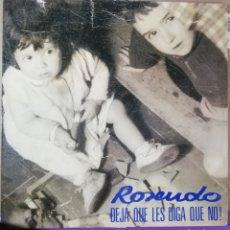 Discos de vinilo: DISCO VINILO ROSENDO-DEJA QUE LES DIGA QUE NO!.. Lote 195341332