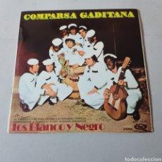 Discos de vinilo: COMPARSA GADITANA - LOS BLANCO Y NEGRO. Lote 195341932