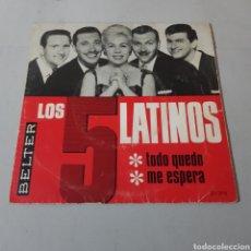 Discos de vinilo: LOS 5 LATINOS - TODO QUEDO - ME ESPERA - BELTER. Lote 195342145