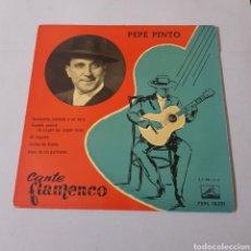 Discos de vinilo: PEPE PINTO - CANTE FLAMENCO - LA VOZ DE SU AMO. Lote 195343016