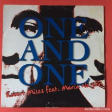 Discos de vinilo: ROBERT MILES FEAT. MARIA NAYLER - ONE AND ONE. Lote 195343457