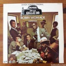 Discos de vinilo: PÁNICO EN LA CALLE 110 (ACROSS 110TH STREET) B. WOMACK Y J.J. JOHNSON. Lote 195343715