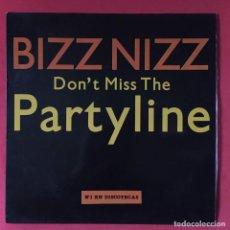 Discos de vinilo: BIZZ NIZZ - DON'T MISS THE PARTYLINE. Lote 195344237