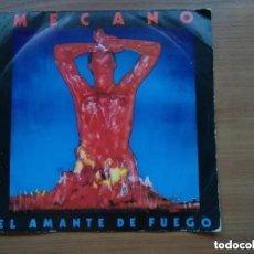 Discos de vinilo: MECANO - EL AMANTE DE FUEGO (SG) PROMO!!!!! UNA CARA. ETIQUETA BLANCA. 1983. Lote 195356858