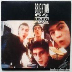 Discos de vinilo: BRIGHTON 64. EL MEJOR COCKTAIL/ SÓLO TUS BESOS. EMI, SPAIN 1986 SINGLE. Lote 195357851