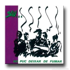 Discos de vinilo: SAU - NO PUC DEIXAR DE FUMAR . Lote 195359323