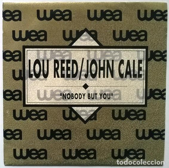 LOU REED & JOHN CALE. NOBODY BUT YOU (A Y B). WEA, SPAIN 1990 (SINGLE PROMOCIONAL) PROMO (Música - Discos - Singles Vinilo - Pop - Rock - Extranjero de los 70)
