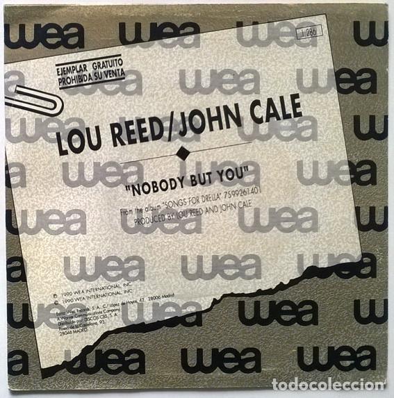 Discos de vinilo: Lou Reed & John Cale. Nobody but you (A y B). Wea, Spain 1990 (single promocional) promo - Foto 2 - 195361613