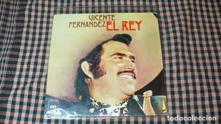 VICENTE FERNANDEZ – EL REY / SI ACASO VUELVES,CBS – 3082, 1975, (Música - Discos - Singles Vinilo - Grupos y Solistas de latinoamérica)