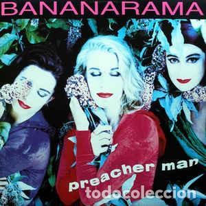BANANARAMA - PREACHER MAN - MAXI SINGLE HOLLAND 1991 (Música - Discos de Vinilo - Maxi Singles - Pop - Rock - New Wave Extranjero de los 80)
