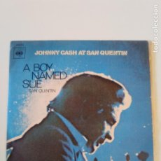 Discos de vinilo: JOHNNY CASH AT SAN QUENTIN A BOY NAMED SUE ( 1970 CBS ESPAÑA ). Lote 195363482