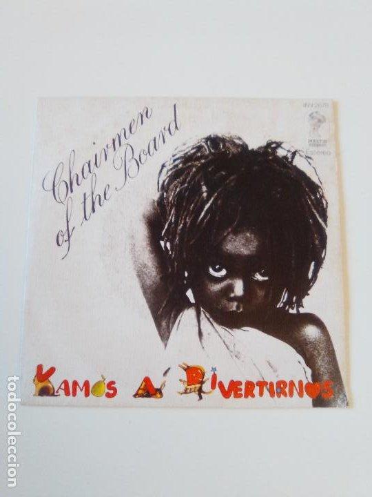 CHAIRMEN OF THE BOARD VAMOS A DIVERTIRNOS ( 1975 INVICTUS CBS ESPAÑA ) (Música - Discos - Singles Vinilo - Funk, Soul y Black Music)