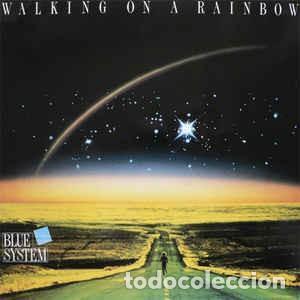 BLUE SYSTEM – WALKING ON A RAINBOW - LP SPAIN 1987 (Música - Discos - LP Vinilo - Pop - Rock - New Wave Extranjero de los 80)