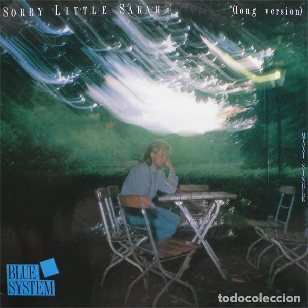 BLUE SYSTEM - SORRY LITTLE SARAH - MAXI-SINGLE SPAIN 1987 (Música - Discos de Vinilo - Maxi Singles - Pop - Rock - New Wave Extranjero de los 80)