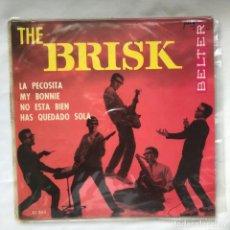 Discos de vinilo: THE BRISKS – LA PECOSITA 1964. Lote 195366888