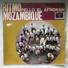 Discos de vinilo: PELLO EL AFROKAN – Y SU RITMO MOZAMBIQUE 1964 CUBA AFRO-CUBAN. Lote 195370520