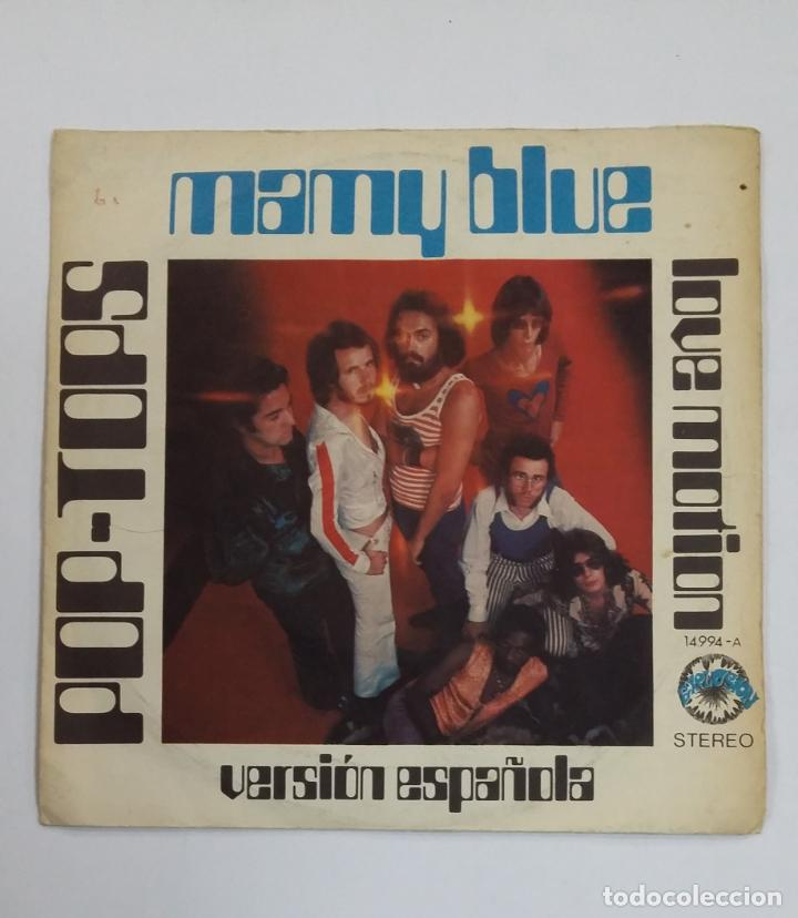 POP TOPS - MAMY BLUE / LOVE MOTION. SINGLE. TDKDS10 (Música - Discos - Singles Vinilo - Grupos Españoles de los 70 y 80)